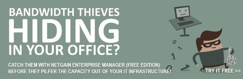 BANDWIDTH THIEVES HIDING IN YOUR OFFICE?